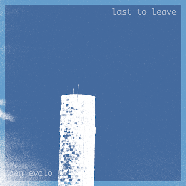 Cover Art - Last to Leave
